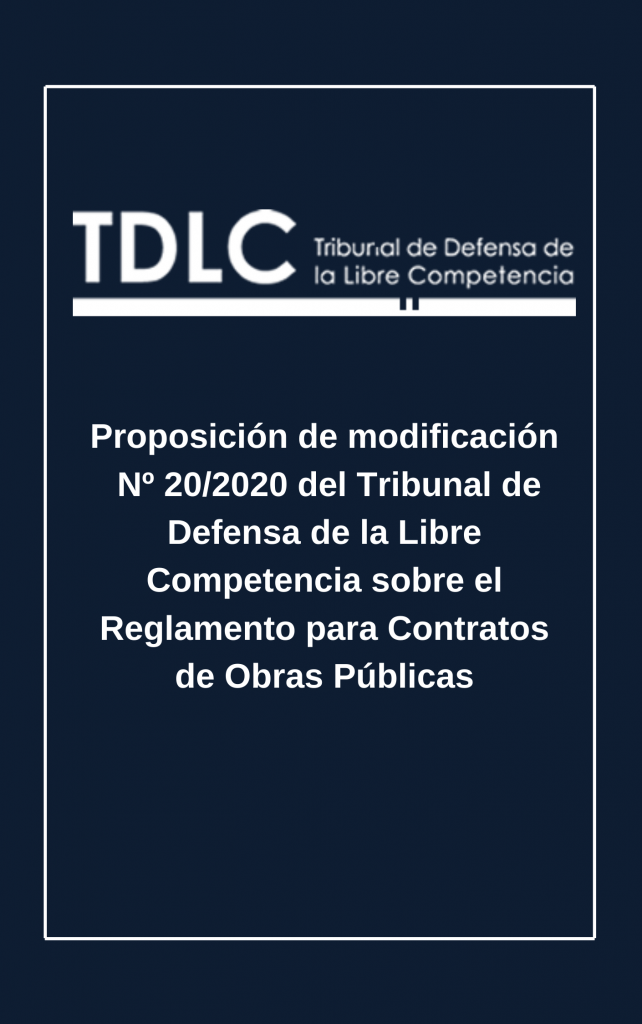 Proposal for Amendment of the Law Number 20/2020 of the Court of Defense of Free Competition and referred to the Regulation for Public Works' Contracts