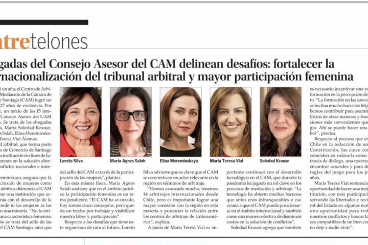 Abogadas del Consejo Asesor del CAM delinean desafíos: fortalecer la internacionalización del tribunal arbitral y mayor participación femenina