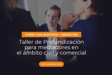 Taller de Profundización para Mediadores en el Ámbito Civil y Comercial