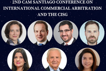 2nd CAM Santiago Conference on International Commercial Arbitration and the CISG