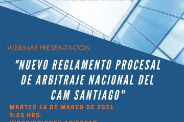 Lanzamiento Nuevo Reglamento Procesal de Arbitraje Nacional del CAM Santiago
