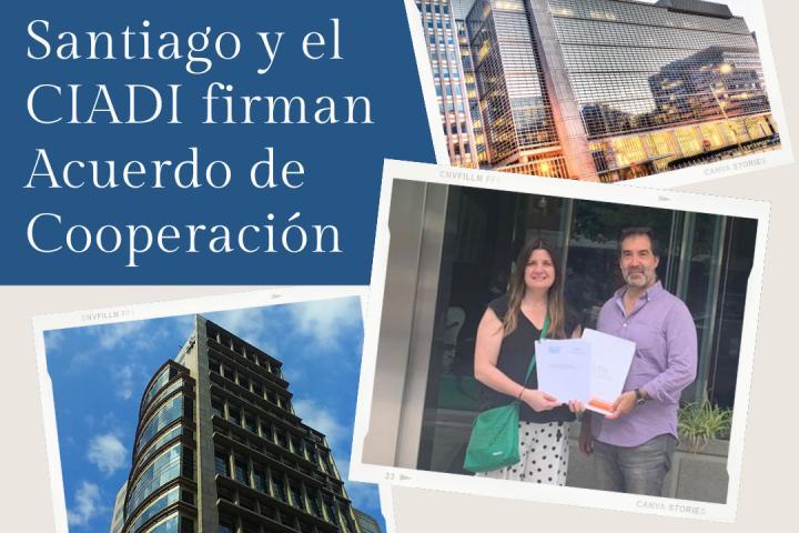 El CAM Santiago y el CIADI firman Acuerdo de Cooperación