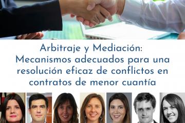 Arbitraje y Mediación:  Mecanismos adecuados para una resolución eficaz de conflictos en contratos de menor cuantía