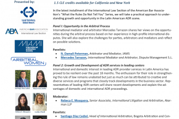 Growth and Opportunity in Latin American ADR: The arbitral process and beyond